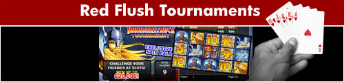 Red Flush Slot Tournaments
